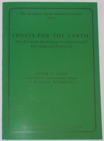 Josephine Onoh Memorial Lecture 1994 - Trusts for the Earth, by Peter H. Sand